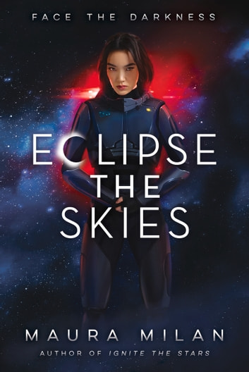 Eclipse the Skies ebook by Maura Milan