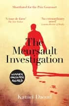 The Meursault Investigation ebook by Kamel Daoud, John Cullen