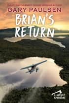 Brian's Return ebook by Gary Paulsen