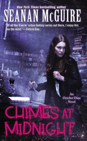 Chimes at Midnight - Book Seven of Toby Daye ebook by Seanan McGuire