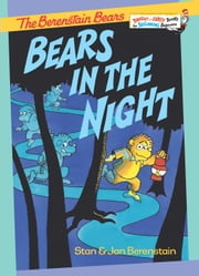 Bears in the Night ebook by Stan Berenstain,Jan Berenstain