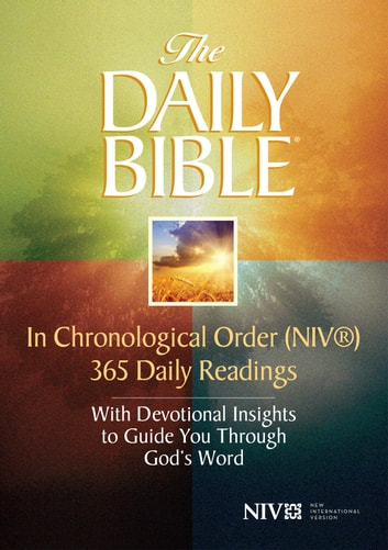 The Daily Bible® -- in Chronological Order (NIV®) ebook by F. LaGard Smith