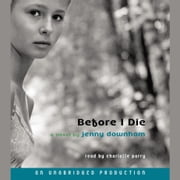 Before I Die audiobook by Jenny Downham