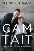 Cam Tait ebook by Cam Tait,Jim Taylor