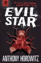 The Power of Five: Evil Star ebook by Anthony Horowitz