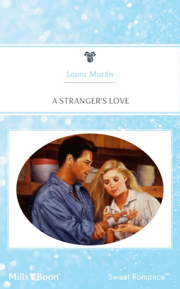 A Stranger's Love ebook by Laura Martin