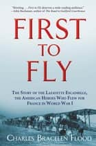 First to Fly ebook by Charles Bracelen Flood
