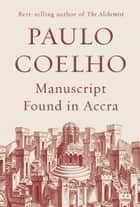 Manuscript Found in Accra ekitaplar by Paulo Coelho, Margaret Jull Costa