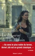 La Disparue de l'île Monsin ebook by