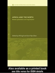 Africa and the North - Between Globalization and Marginalization ebook by Ulf Engel,Gorm Rye Olsen