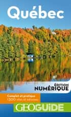 GEOguide Québec ebook by Collectif Gallimard Loisirs