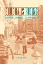 Buddha Is Hiding ebook by Aihwa Ong