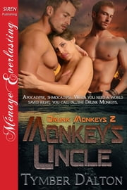 Monkey's Uncle ebook by Tymber Dalton