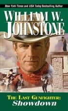 Showdown eBook by William W. Johnstone