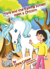 Tara and the Talking Kitten Meet a Unicorn ebook by Diana Cooper