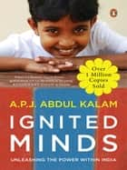 Ignited Minds ebook by A P J Abdul Kalam