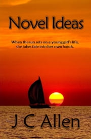 Novel Ideas ebook by J. C. Allen