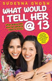 What Would I Tell Her @ 13 ebook by Sudesna Ghosh