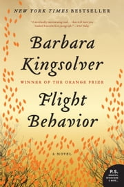 Flight Behavior - A Novel ebook by Barbara Kingsolver