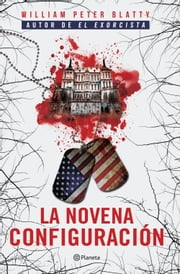 La novena configuración ebook by William Peter Blatty