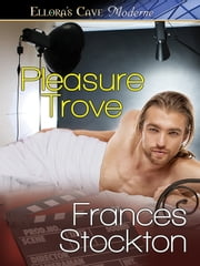 Pleasure Trove ebook by Frances Stockton