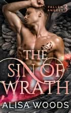 The Sin of Wrath ebook by
