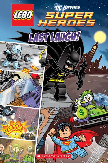 Last Laugh (LEGO DC Super Heroes: Comic Reader) ebook by Trey King