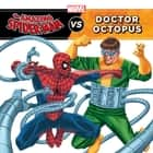 The Amazing Spider-Man vs. Doctor Octopus ebook by Tomas Palacios