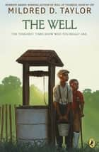 The Well ebook by Mildred D. Taylor