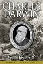 Charles Darwin ebook by Walter Karp