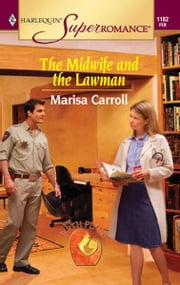 The Midwife and the Lawman ebook by Marisa Carroll