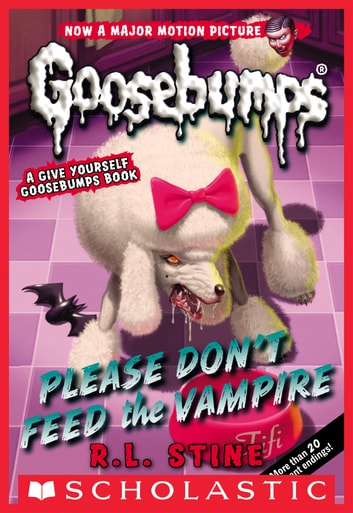 Classic Goosebumps 32 Please Dont Feed The Vampire Ebook By