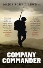Company Commander ebook by Russell Lewis