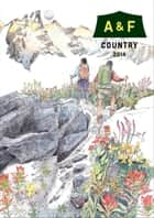 A&F COUNTRY総合カタログ 2014 ebook by エイアンドエフ, 高橋克彦, 岡本 健太郎