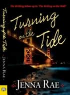 Turning on the Tide ebook by Jenna Rae