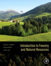 Introduction to Forestry and Natural Resources ebook by Donald L. Grebner,Pete Bettinger,Jacek P. Siry