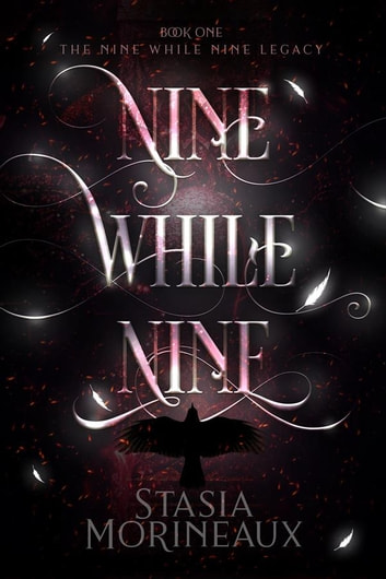 Nine While Nine ebook by Stasia Morineaux
