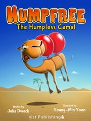 Humpfree: The Humpless Camel ebook by Julia Dweck