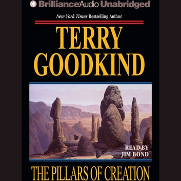 Pillars of Creation, The audiobook by Terry Goodkind