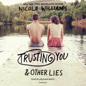 Trusting You & Other Lies audiobook by Nicole Williams