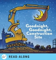 Goodnight, Goodnight Construction Site ebook by Sherri Duskey Rinker,Tom Lichtenheld