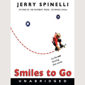 Smiles to Go audiobook by Jerry Spinelli