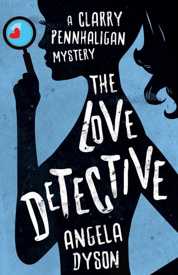 The Love Detective ebook by Angela Dyson