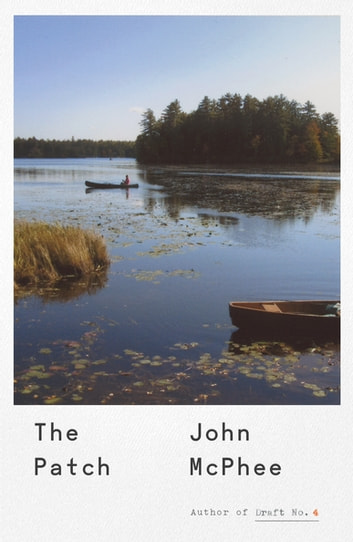 The Patch ebook by John McPhee