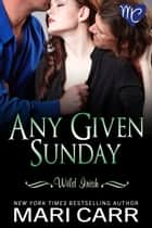 Any Given Sunday ebook by Mari Carr