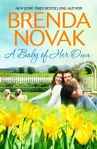 A Baby of Her Own ebook by Brenda Novak