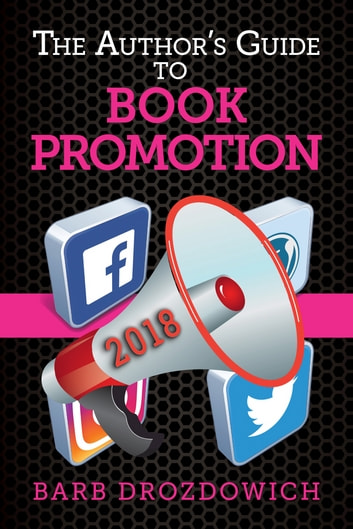 The Author's Guide to Book Promotion ebook by Barb Drozdowich