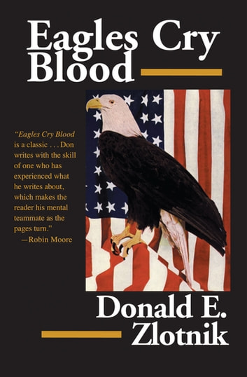 Eagles Cry Blood ebook by Donald E. Zlotnik