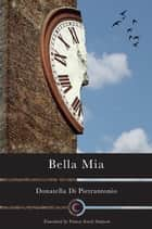 Bella Mia ebook by