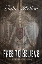 Free to Believe ebook by Julie Mellon